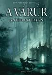 Anthony Ryan - A v�r�r [eK�nyv: epub, mobi]