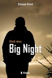 Kitti Ziman - Big Night - Első rész [eKönyv: epub, mobi]