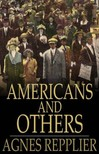 Repplier Agnes - Americans and Others [eKönyv: epub,  mobi]