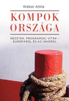 W�ber Attila - Kompok orsz�ga