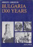 Hristov, Hristo - Bulgaria 1300 Years [antikv�r]