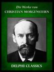 Christian Morgenstern - Saemtliche Werke von Christian Morgenstern (Illustrierte) [eK�nyv: epub,  mobi]