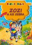 . - Zozi, a kis zebra - Pöttöm mesék