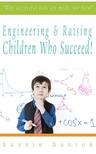 Santos Suzzie - Engineering & Raising Children Who Succeed! [eK�nyv: epub,  mobi]