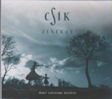 Cs�k zenekar - AMIT SZ�VEDBE REJTESZ CD - CS�K ZENEKAR -
