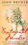 BREWER, JOHN - Sentimental Murder [antikvár]