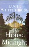 Whitehouse, Lucie - The House at Midnight [antikv�r]