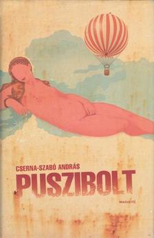 CSERNA-SZAB� ANDR�S - Puszibolt