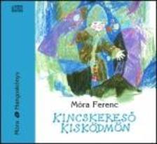M�RA FERENC - KINCSKERES� KISK�DM�N - HANGOSK�NYV MP3