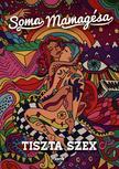 SOMA MAMAGÉSA - Tiszta szex - új borító