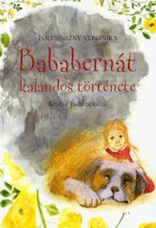 Polesinszky Veronika - BABABERN�T KALANDOS T�RT�NETE