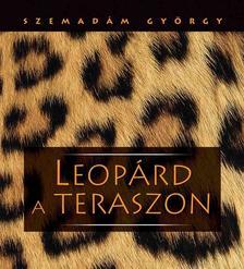Szemad�m Gy�rgy - Leop�rd a teraszon (Afrikai �tik�pek)