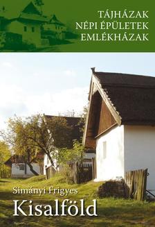 Sim�nyi Frigyes - T�jh�zak - Kisalf�ld