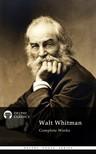 WALT WHITMAN - Delphi Complete Works of Walt Whitman (Illustrated) [eK�nyv: epub,  mobi]