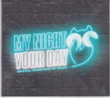 - MY NIGHT YOUR DAY ORIGINAL SOUNDTRACK BY ZAGAR CD