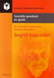 EXTERD�N� ZSURKAI ILONA - SEG�T� KAPCSOLAT - SZOCI�LIS GONDOZ� �S �POL�