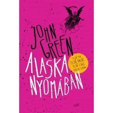 Green, John - Alaska nyom�ban - k�t�tt