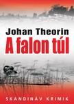 Johan Theorin - A falon t�l [eK�nyv: epub, mobi]
