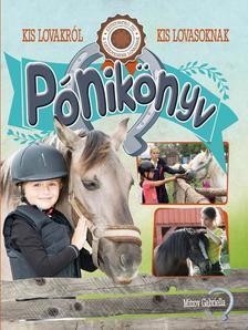 Mitrov Gabriella - P�nik�nyv - Kis lovakr�l kis lovasoknak