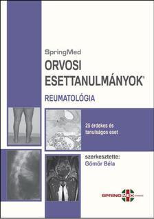 Dr. G�m�r B�la (szerk.) - Reumatol�gia