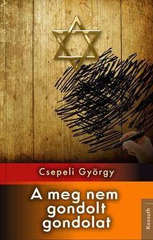 CSEPELI GY�RGY - A MEG NEM GONDOLT GONDOLAT