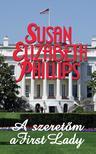 Susan Elizabeth Phillips - A szeretőm a First Lady