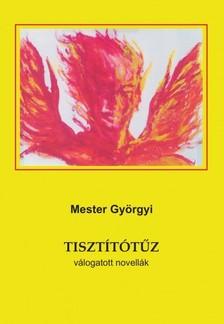Mester Gy�rgyi - Tiszt�t�t�z [eK�nyv: epub, mobi]