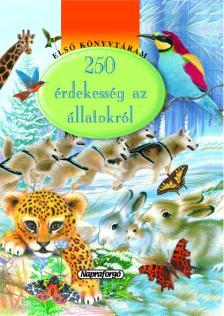 - 250 �rdekess�g az �llatokr�l - Els� k�nyvt�ram #