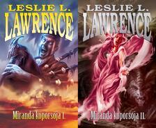 Leslie L. Lawrence - MIRANDA KOPORSÓJA 1-2.