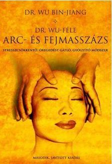 Dr. Wu Bin-Jiang - Dr. Wu-f�le arc- �s fejmassz�zs
