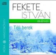 Fekete István - TÉLI BEREK - HANGOSKÖNYV MP3