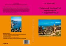 Dr. Király Klára - Feladatsorok olasz nyelvből megoldásokkal és magyarázatokkal