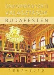 - Önkormányzati választások Budapesten 1867-2010