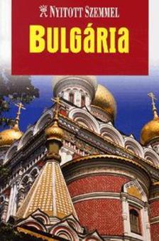 . - Bulg�ria - Nyitott szemmel