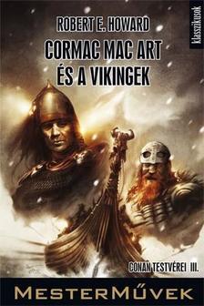 Howard, Robert E. - Cormac Mac Art �s a vikingek