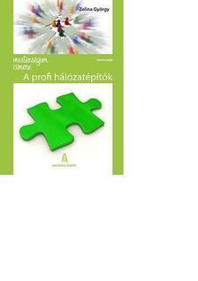 Zelina Gy�rgy - MESTERS�GEM C�MERE: PROFI H�L�ZAT�P�T�K
