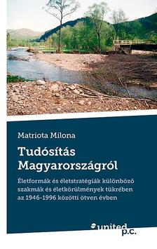 Matriota Milona - Tudósítás Magyarországról