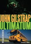 John Gilstrap - Ultimátum #