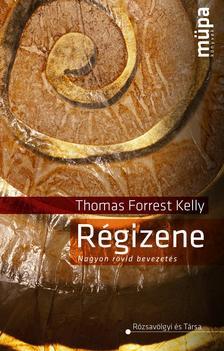 Thomas Forrest Kelly - R�gizene