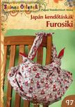 Pápai-Vonderviszt Anna - Japán kendőtáskák. Furosiki