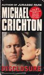 Michael Crichton - Disclosure [antikvár]
