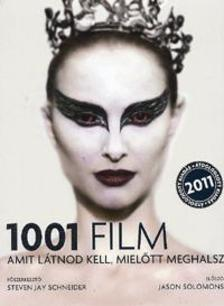 Steven J. Schneider - 1001 film amit l�tnod kell, miel�tt meghalsz