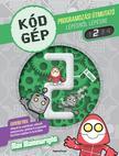 - Kódgép 2. - Programozási útmutató lépésről lépésre