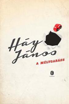 H�Y J�NOS - A m�lygar�zs