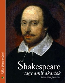 William Shakespeare - Shakespeare vagy amit akartok [eK�nyv: epub, mobi]