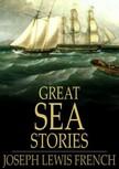 French Joseph Lewis - Great Sea Stories [eK�nyv: epub,  mobi]