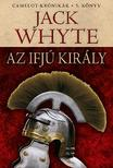 Jack Whyte - Az ifj� kir�ly - Camelot-kr�nik�k 5. k�nyv