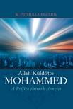 G�LEN, FETHULLAH M. - ALLAH K�LD�TTE - MOHAMMED - A PR�F�TA �LET�NEK ELEMZ�SE
