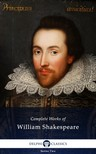 William Shakespeare - Delphi Complete Works of William Shakespeare (Illustrated) [eK�nyv: epub,  mobi]