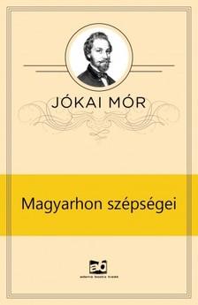 J�KAI M�R - Magyarhon sz�ps�gei [eK�nyv: epub, mobi]